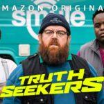 """""""Truth Seekers"""", todo lo que sabemos. ¿Cuándo se estrenará la segunda temporada 2 de Truth Seekers en Prime Video?"""